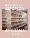 Atlas of Emotion: Journeys in Art, Architecture, and Film, Bruno, Giuliana
