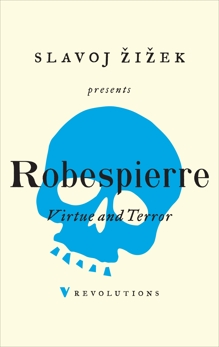 Virtue and Terror, Robespierre, Maximilien