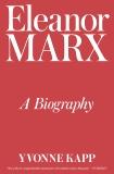 Eleanor Marx: A Biography, Kapp, Yvonne