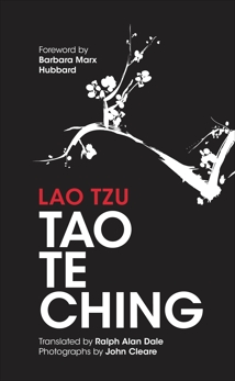 Tao Te Ching: 81 Verses by Lao Tzu with Introduction and Commentary, Dale, Ralph Allen