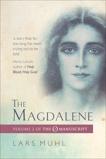 The Magdalene: Volume II of the O Manucript, Muhl, Lars