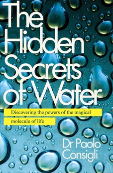 The Hidden Secrets of Water, Consigli, Paolo