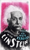 Conversations with Einstein: A Fictional Dialogue Based on Biographical Facts, Calle, Carlos
