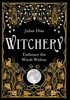 Witchery: Embrace the Witch Within, Diaz, Juliet
