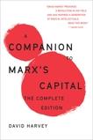 A Companion To Marx's Capital: The Complete Edition, Harvey, David