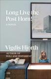 Long Live the Post Horn!, Hjorth, Vigdis