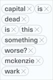 Capital is Dead: Is This Something Worse?, Wark, McKenzie