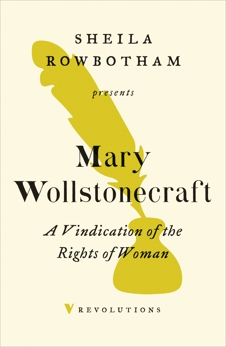 A Vindication of the Rights of Woman, Wollstonecraft, Mary