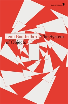The System of Objects, Baudrillard, Jean