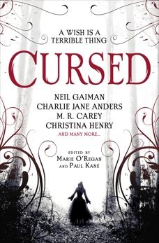 Cursed: An Anthology, Gaiman, Neil & Henry, Christina & Fowler, Karen Joy