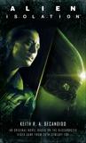 Alien: Isolation, DeCandido, Keith R.A.