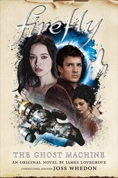 Firefly - The Ghost Machine, Lovegrove, James