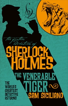 The Further Adventures of Sherlock Holmes - The Venerable Tiger, Siciliano, Sam