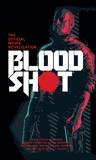 Bloodshot - The Official Movie Novelization, Smith, Gavin G.