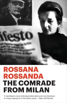 The Comrade from Milan, Rossanda, Rossana