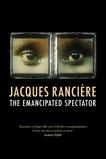 The Emancipated Spectator, Ranciere, Jacques