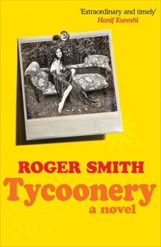 Tycoonery: A Novel, Smith, Roger