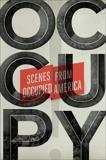Occupy!: Scenes from Occupied America,