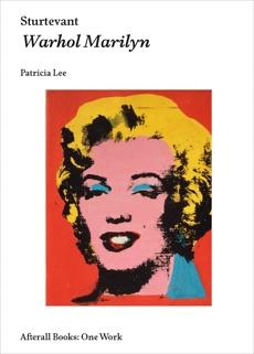 Sturtevant: Warhol Marilyn, Lee, Patricia