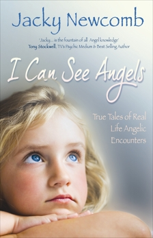 I Can See Angels: True Tales of Real Life Angelic Encounters, Newcomb, Jacky