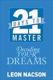 21 Days to Master Decoding Your Dreams, Nacson, Leon