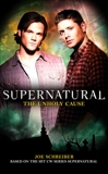 Supernatural: The Unholy Cause, Schreiber, Joe