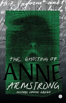 The Ghosting of Anne Armstrong