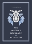 The Queen's Necklace, Szerb, Antal
