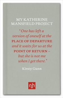 My Katherine Mansfield Project, Gunn, Kirsty