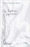 The Aesthetics of Degradation, West, Adrian Nathan