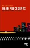 Dead Precedents: How Hip-Hop Defines the Future, Christopher, Roy