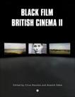 Black Film British Cinema II,
