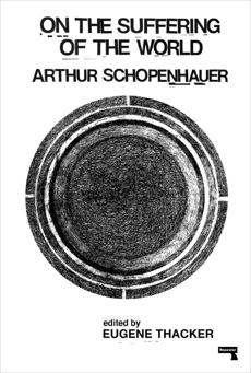 On the Suffering of the World, Schopenhauer, Arthur