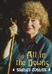All in the Downs: Reflections on Life, Landscape, and Song, Collins, Shirley