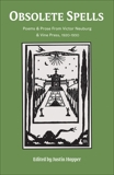 Obsolete Spells: Poems & Prose from Victor Neuburg & the Vine Press,