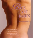 Back Care Basics: A Doctor's Gentle Yoga Program for Back and Neck Pain Relief, Schatz, Mary Pullig