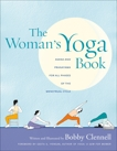 The Woman's Yoga Book: Asana and Pranayama for all Phases of the Menstrual Cycle, Clennell, Bobby