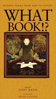 What Book!?: Buddha Poems from Beat to Hiphop,