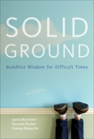Solid Ground: Buddhist Wisdom for Difficult Times, Fisher, Norman & Boorstein, Sylvia