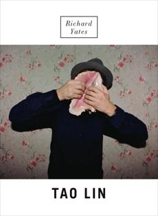 Richard Yates: A Novel, Lin, Tao