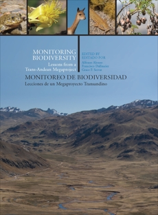 Monitoring Biodiversity: Lessons from a Trans-Andean Megaproject,