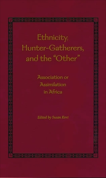 Ethnicity, Hunter-Gatherers, and the