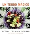 Un Tejido Magico: El Bosque Tropical de Isla Barro Colorado (Spanish Edition),