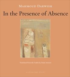 In the Presence of Absence, Darwish, Mahmoud