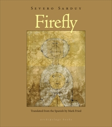 Firefly, Sarduy, Severo