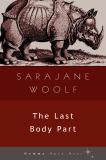The Last Body Part, Sarajane Woolf