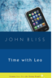 Time with Leo, John Bliss