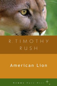 American Lion, Rush &  Timothy R.