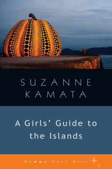 A Girls' Guide to the Islands, Suzanne Kamata