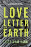 Love Letter to the Earth, Nhat Hanh, Thich